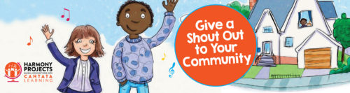 Give a Shout to Your Community Harmony Project