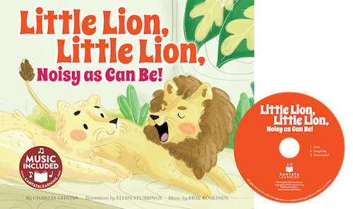 Little Lion, Little Lion, Noisy as Can Be!